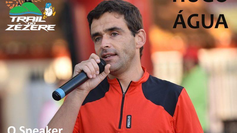 Hugo Água será o Speaker do Trail do Zêzere